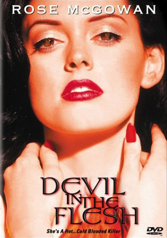 the devil in the flesh Devil in the flesh 2 is the 2000 sequel to devil in the flesh which starred rose mcgowan  the film's other title is teacher's pet plot jodi lyn o'keefe replaces.